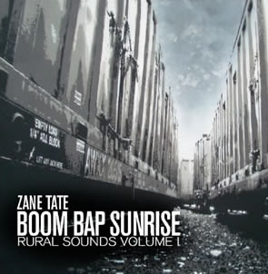Zane Tate - Boom Bap Sunrise: Rural Sounds Volume 1